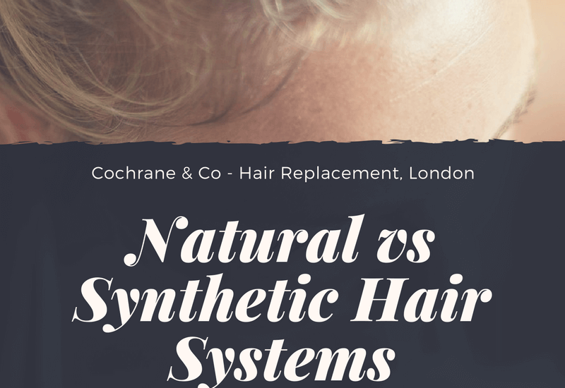Natural vs Synthetic Hair Systems