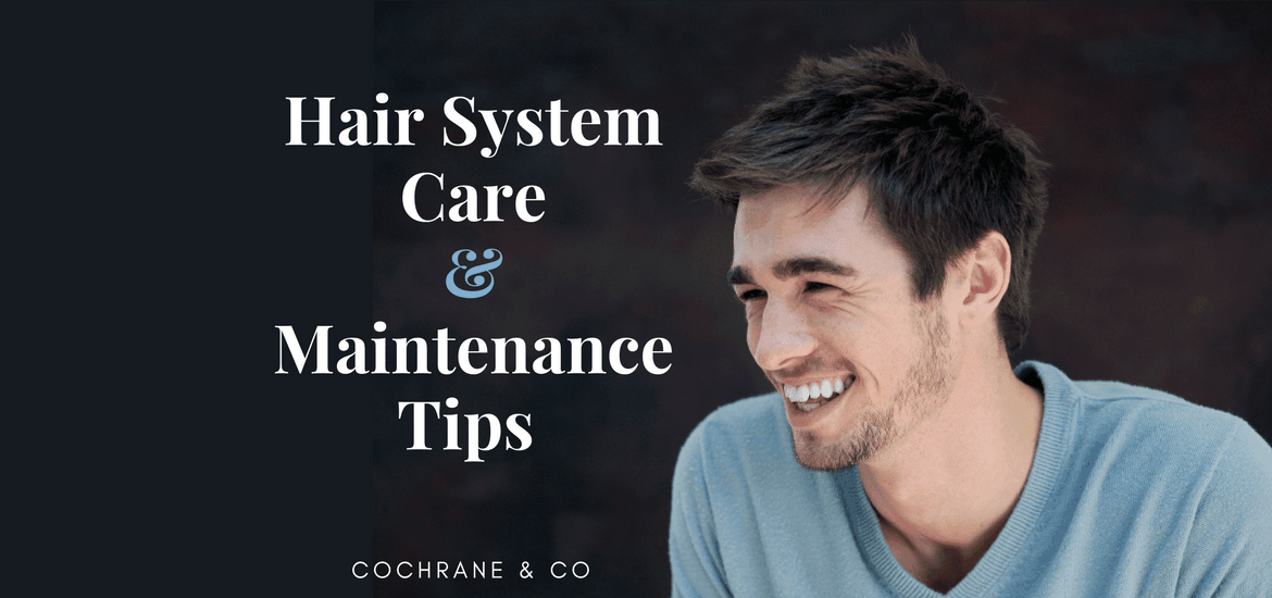 hair systems care tips