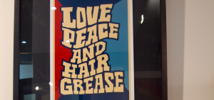 Love peace and hair grease